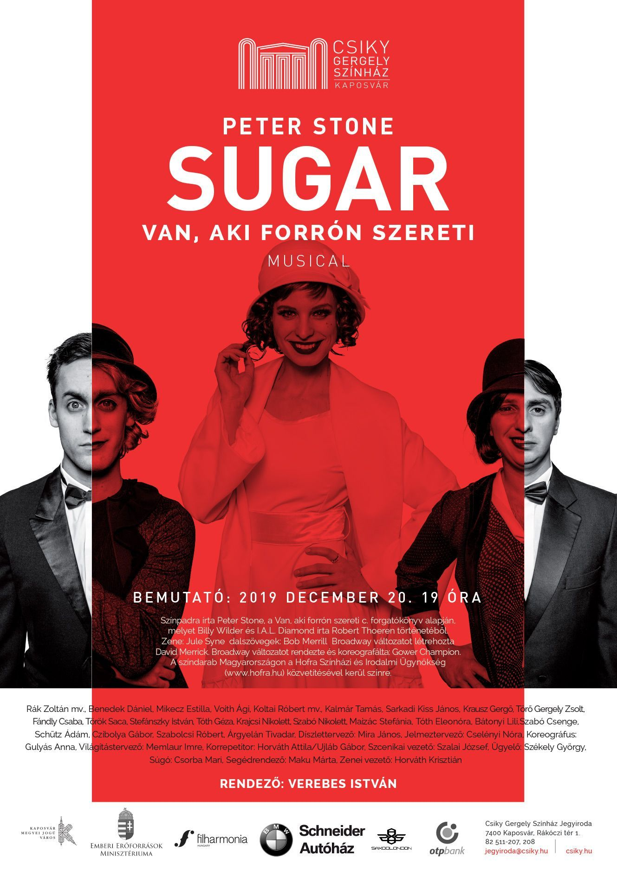 A(z) Sugar – Van, aki forrón szereti című előadás plakátja