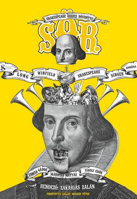 A(z) S. Ö. R. (SHAKESPEARE ÖSSZES RÖVIDÍTVE) című előadás plakátja