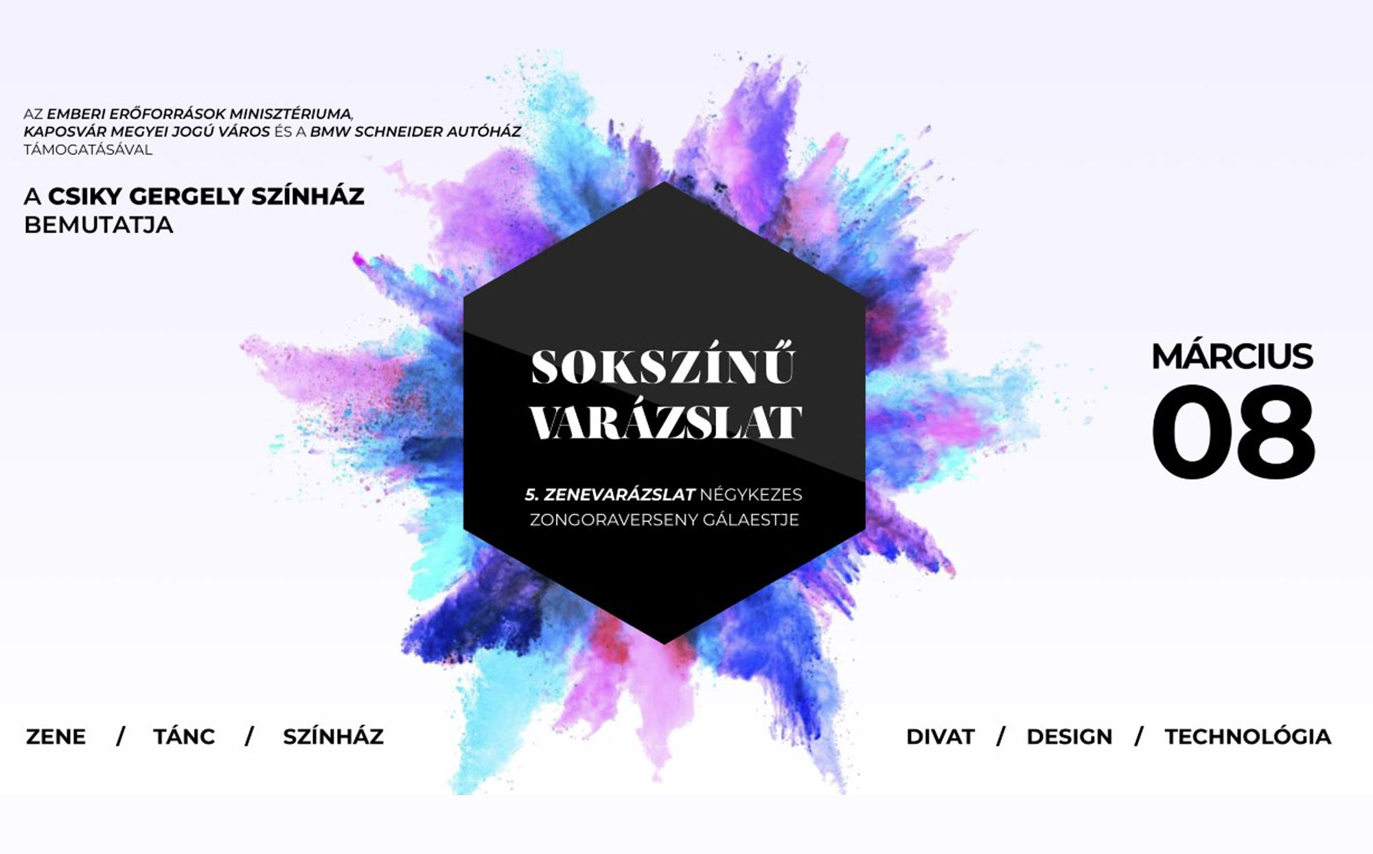 A(z) Sokszínű Varázslat című előadás plakátja
